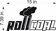 "Roll Coal Diesel / BLACK / 15"" Vinyl Truck Vehicle RAM Graphic Decal Sticker"
