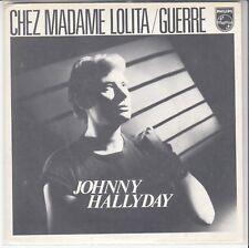 "45 T SP JOHNNY HALLYDAY  ""CHEZ MADAME LOLITA"""