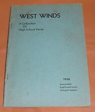 WEST WINDS  A Collection of High School Verse ~~ 1936 ~ WA State ~ Puget Sound