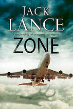 Lance, Jack, Zone: A Paranormal Thriller, Very Good Book