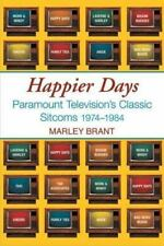Happier Days : Paramount Television's Golden Sitcoms by Marley Brant (2006, Pap…