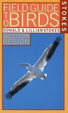 Stokes Field Guide to Birds: Western Region (Stokes Field Guides)