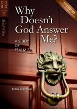 Discovery Series Bible Study: Why Doesn't God Answer Me? : A Study of Psalm...