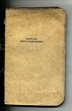 Reale Automobile Circolo Italia#MANUALE DELL'AUTOMOBILISTA#VOL.I#R.A.C.I. 1942