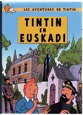 Tintin en Euskadi. Album cartonné 42 pages en noir et blanc. PASTICHE 2017
