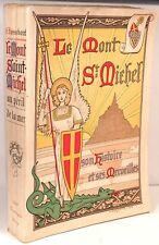 ABBE BOSSEBOEUF LE MONT SAINT MICHEL AU PERIL DE LA MER HISTOIRE ET MERVEILLES