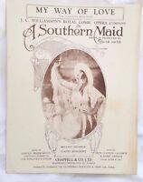 My Way of Love,Gladys Moncrieff,JC Williamson,A Southern Maid,Oscar Asche 1920