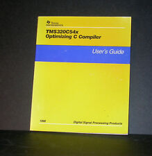 Ti Texas Instruments Tms320C54x Optimizing C Compiler User Guide 1998