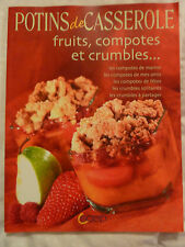 Fruits, compotes et crumbles POTINS DE CASSEROLE