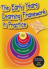 The Early Years Learning Framework in Practice by Kay Margetts, Bridie Raban...
