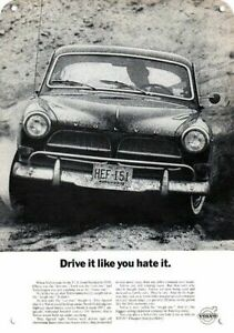 1964 VOLVO Car - Drive it like you hate it - DECORATIVE REPLICA METAL SIGN