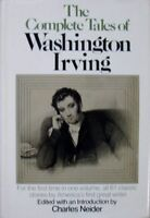 THE COMPLETE TALES OF WASHINGTON IRVING - EDITED BY CHARLES NEIDER