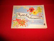 AU P'TIT BOIS CHARMANT.40 jeux chantés du Folklore français.William LE MIT.1958