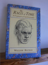 The Rags of Time by William Buchan (HB in DW 1990)