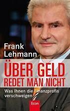 ÜBER GELD REDET MAN NICHT- FRANK LEHMANN - NEUWERTIG