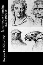 La Comedie Humaine Avant Propos by Honoré de Balzac (2016, Paperback)