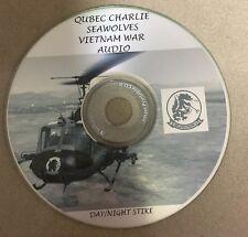 Quebec Charlie /Seawolves COCKPIT RADIO AUDIO  VIETNAM WAR