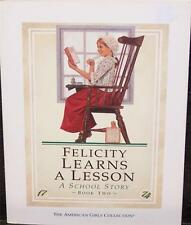 FELICITY LEARNS A LESSON 1774 FROM THE AMERICAN GIRLS COLLECTION