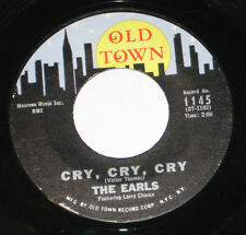 """The Earls 7"""" 45 HEAR R&B SOUL DOO WOP Cry Cry Cry OLD TOWN #1145 Kissin"""