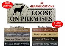 Dog Loose On Premises Gate sign with Dog Silhouette - Free Shipping