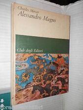 ALESSANDRO MAGNO Charles Merces CDE 1964 Horizon storia antica libro saggistica