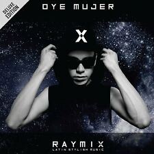 CD - Oye Mujer CD Deluxe Edition Raymix Latin Stylish Music - FAST SHIPPING !