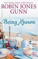 Haven Makers Ser.: Being Known : A Novel by Robin Jones Gunn (2020, Trade Paperback)