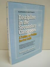 Discipline In The Secondary Classroom by Randall S. Sprick