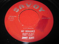 BLUES 45 - JIMMY SCOTT - MY ROMANCE / THESE ARE THE THINGS I LOVE - SAVOY 1593