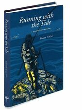 Running with the Tide -  A sea-fishing book with a difference. Medlar Press