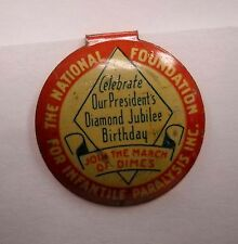 THE NATIONAL FOUNDATION FOR INFANTILE PARALYSIS INC. pin 3/4''