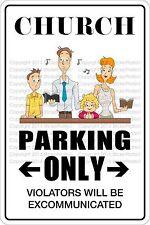 "*Aluminum* Church Parking Only 8""x12"" Metal Novelty Sign  NS 316"