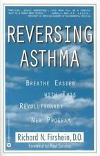 Reversing Asthma: Breathe Easier with This Revolutionary New Program Firshein,