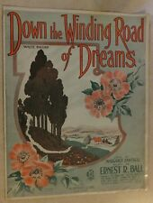 1922 DOWN WINDING ROAD OF DREAMS by MARGARET CANTRELL & ERNEST BALL SHEET MUSIC