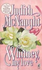 BUY 2 GET 1 FREE Whitney, My Love by Judith McNaught (1991, Paperback)