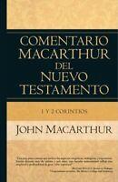 Comentario Macarthur del nuevo testamento : 1 Y 2 Corintios, Hardcover by Mac...