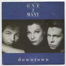 (U858) One 2 Many, Downtown - 1989 - 7 inch vinyl