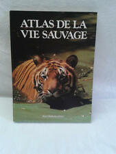 JDN ATLAS DE LA VIE SAUVAGE de MITCHELL BEAZLEY - René Malherbe Edit.
