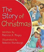 The Story of Christmas by Pingry, Patricia A. , Board book