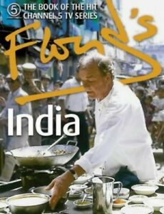 Floyd's India by Keith Floyd Hardback Book The Cheap Fast Free Post