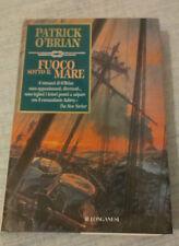 Patrick O'Brian - FUOCO SOTTO IL MARE - 2006 - 1° Ed. Longanesi