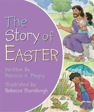 The Story of Easter by Patricia A. Pingry (2011, Board Book)