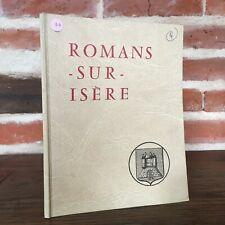 ROMANS-SUR-ISERE des origines à nos jours 1967