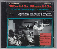 KEITH SMITH - A PORTRAIT MR HEFTY JAZZ CD LAKE/ JOHN HANDY-JIMMY ARCHEY NEU!