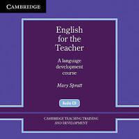 Cambridge Teacher Training and Development. English for the Teacher Audio CDs (2