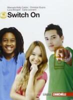 Switch On volume 3, Zanichelli scuola, Kelly/Evans, codice:9788808156136