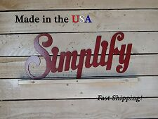 Simplify Metal Sign - Home Decor - Wall Artwork - Patio - Livingroom, W1041