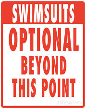 SWIMSUITS OPTIONAL Beyond This Point Tin Sign Metal POOL Mancave BRAND NEW