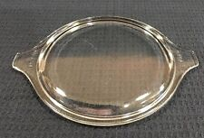 "Pyrex Clear Glass Small Cinderella 6"" Round Casserole Lid 470-C Tab Handles"