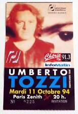 UMBERTO TOZZI : rare billet ticket concert FRANCE Paris Zenith 11/10/1994